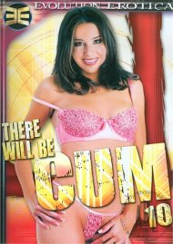 There Will Be Cum #10 Porn Movie