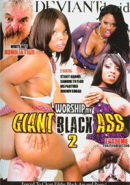 Worship My Giant Black Ass 2 Porn Movie