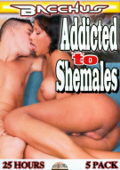 Addicted To Shemales (5-Pack) Porn Movie