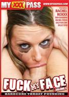 Fuck My Face Vol. 3 Porn Movie