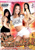 Asian Poke Holes 2 Porn Movie