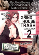 Grindhouse Trash Collection Part 2 Porn Movie
