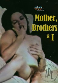 Mother, Brothers & I Porn Movie