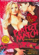 Perfect Match Porn Video