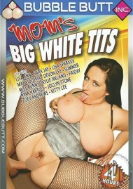 Moms Big White Tits Porn Video