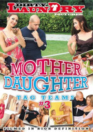 Mother Daughter Tag Teams #3 Porn Movie