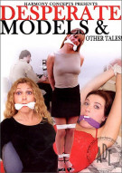 Desperate Models & Other Tales! Porn Movie