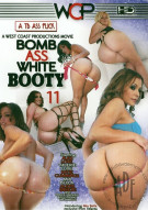 Bomb Ass White Booty 11 Porn Movie