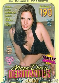 More Dirty Debutantes #190 Porn Movie