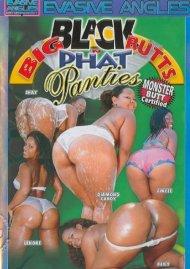 Big Black Butts n Phat Panties Porn Video