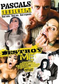 Destroy Me Porn Video from PascalSubSluts.