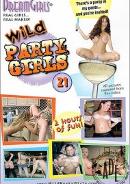 Dream Girls: Wild Party Girls #21 Porn Video