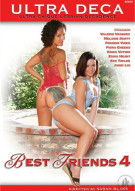 Ultra Deca- Best Friends 4 Porn Video