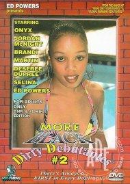 More Black Dirty Debutantes #2 Porn Video