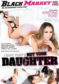 I Hope That's Not Your Daughter 4 DVD Image from Black Market.