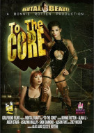 To The Core Porn Movie