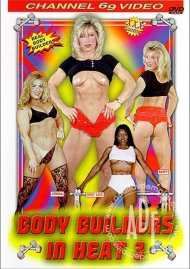 Body Builders In Heat 3 Porn Video