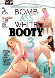 Bomb Ass White Booty 3 Porn Movie