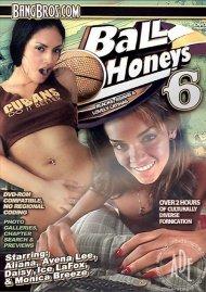Ball Honeys 6 Porn Movie