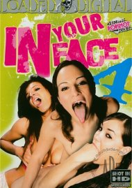 In Your Face 4 Porn Movie
