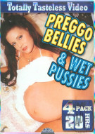 Preggo Bellies & Wet Pussies Porn Movie