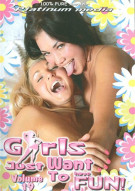 Girls Just Want To Have Fun! 19 Porn Movie