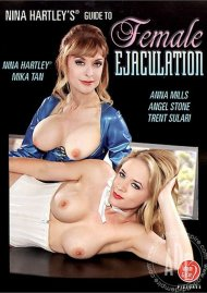Nina Hartleys Guide to Female Ejaculation Porn Movie