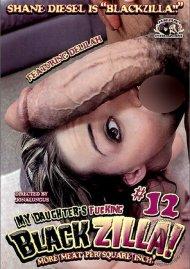 My Daughters Fucking Blackzilla #12 Porn Video