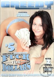 Fuck For Dollars #5 Porn Video