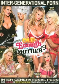 Old Enough To Be Their Mother 9 Porn Movie