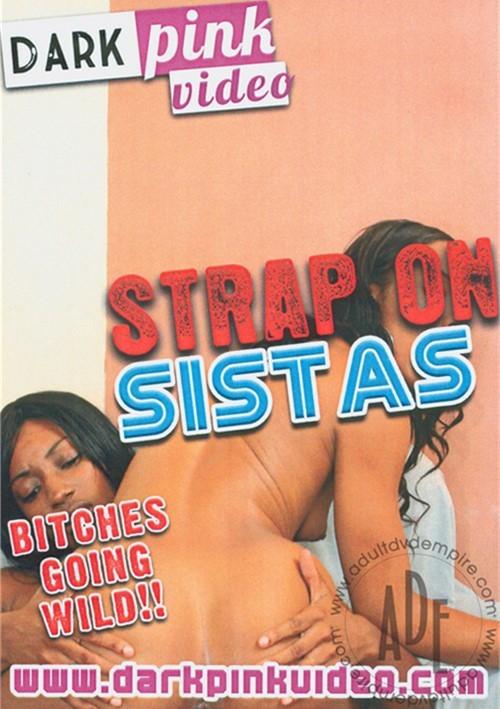 Strap On Sistas