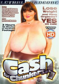 Cash For Chunkers #7 Porn Video