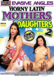 Horny Latin Mothers & Daughters 2 Porn Video