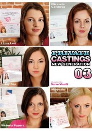 Private Castings: New Generation 03 Porn Video