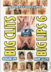 Big Clits Big Lips 6 Porn Movie