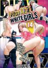Phat Azz White Girls 14 Porn Movie