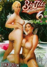 Big Tits Round Asses 6 Porn Movie