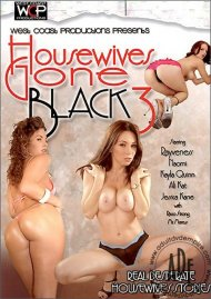 Housewives Gone Black 3 Porn Video