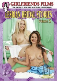 Lesbian Bridal Stories Vol. 5 Porn Video