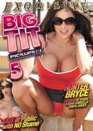 Big Tit Pickups Vol. 5 Porn Movie
