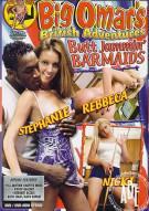 Big Omars Butt Jammin Barmaids Porn Movie