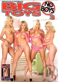 Big Toys No Boys 3 Porn Movie