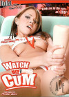 Watch Me Cum Porn Movie