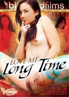 Love Me Long Time Porn Movie