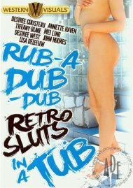Rub-A Dub-Dub Retro Sluts In A Tub Porn Video