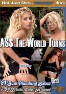 Ass The World Turns Porn Movie