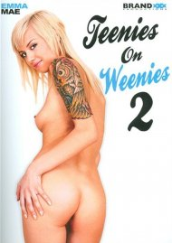 Teenies On Weenies 2 Porn Movie