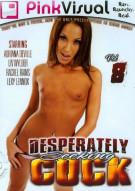 Desperately Seeking Cock Vol. 8 Porn Video