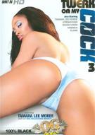 Twerk On My Cock 3 Porn Movie