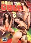 Bang My Culo 3 Porn Movie